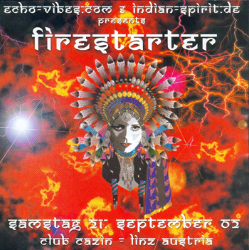 Flyer echo-vibes.com & indian-spirit.com presents firestarter